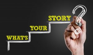 What's Your Story? Storytelling in public speaking